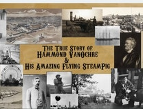 Photo of The True Story of Hammond VanOchre and His Amazing Flying Steampig