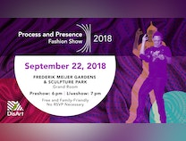Photo of SEPT 22@6 PM DisArt Process and Presence Fashion Show @Meijer Gardens